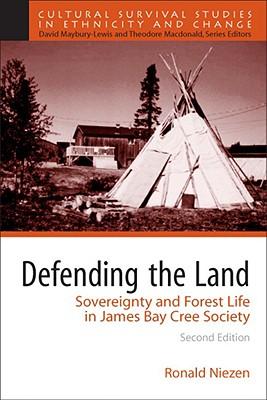 Defending the Land By Niezen, Ronald
