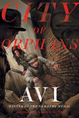 City of Orphans By Avi/ Ruth, Greg (ILT)